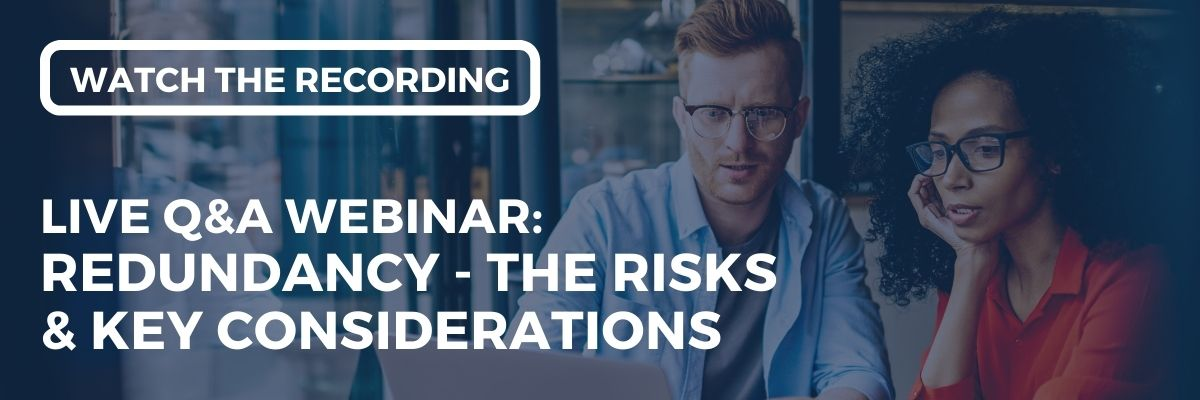 Watch the recording our the webinar we co-hosted with Employment innovations on the risks & key considerations when it comes to redundancy